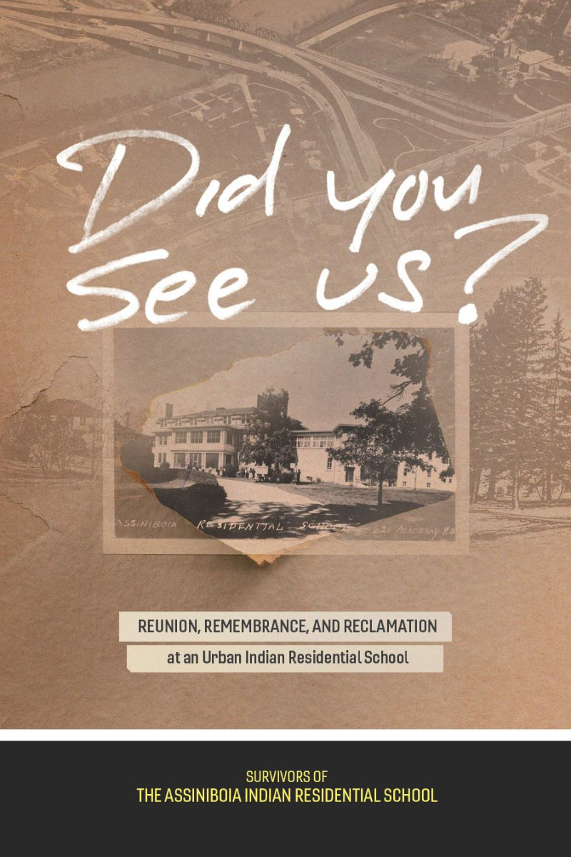 """Book cover for """"Did You See Us?""""; a sepia-toned background with an image of the Assiniboia Indian Residential School."""